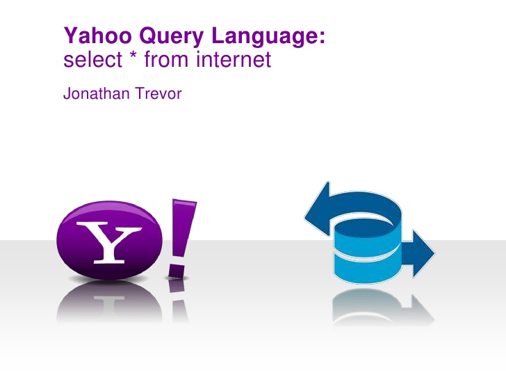 Yahoo YQL ( Yahoo! Query Language ) 'i Duyurdu